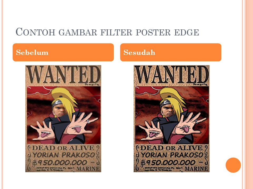C ONTOH GAMBAR FILTER POSTER EDGE SebelumSesudah