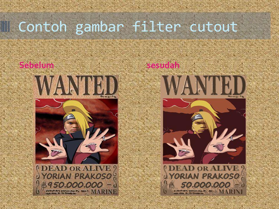 Contoh gambar filter cutout Sebelumsesudah