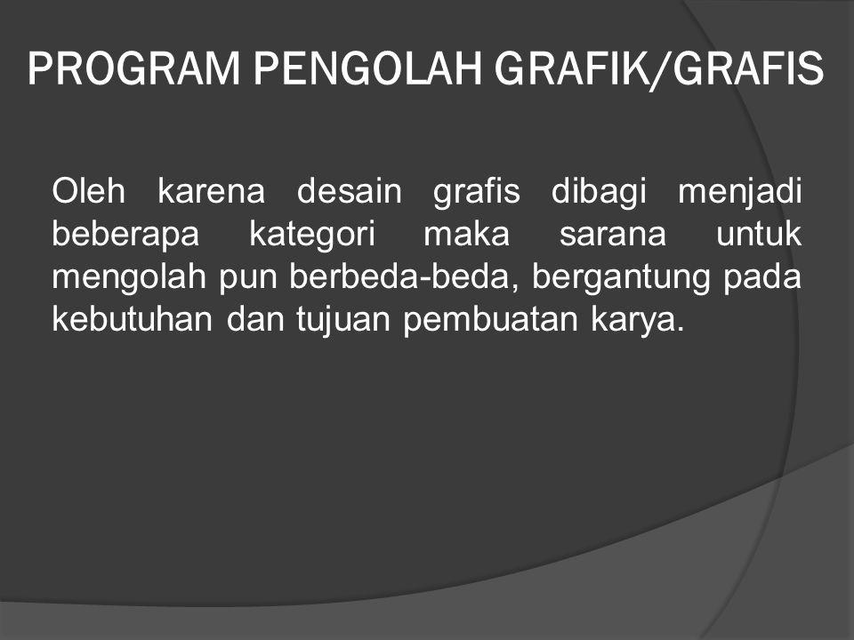 Kategori Desain Grafis Secara garis besar, desain grafis dibedakan menjadi beberapa kategori: 1. Printing (Percetakan) yang memuat desain buku, majala