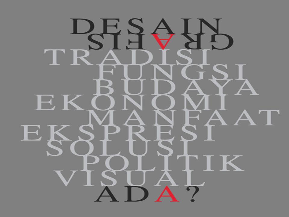 Definisi Desain Grafis:  adalah salah satu bentuk seni lukis (gambar) terapan yang memberikan kebebasan kepada sang desainer (perancang) untuk memili