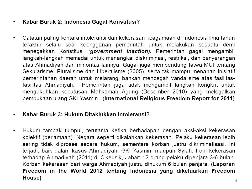 •Kabar Buruk 2: Indonesia Gagal Konstitusi.