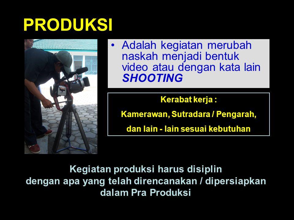 Set Up & Rehearshal Adalah kegiatan persiapan sebelum masuk ke tahap produksi yaitu pelaksanaan shooting. Kegiatan yang dilakukan : - Latihan - Persia