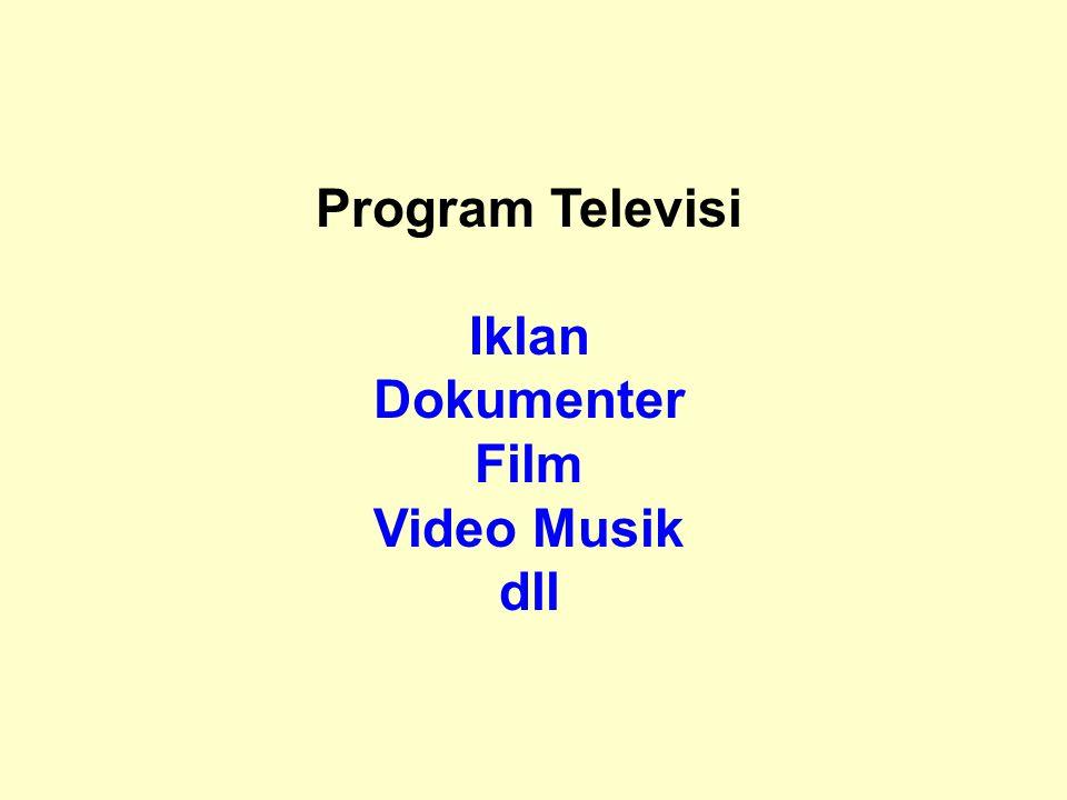 ENCODING MERUBAH FILE VIDEO HASIL EDITING MENJADI FORMAT TERTENTU SESUAI DENGAN KEBUTUHAN : VCD, DVD dan sebagainya