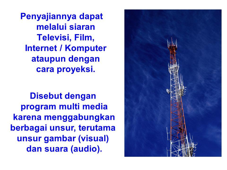 MULTI MEDIA Adalah salah satu media komunikasi massa yang informasi atau pesan yang disampaikan dapat dilihat dan didengar oleh komunikan