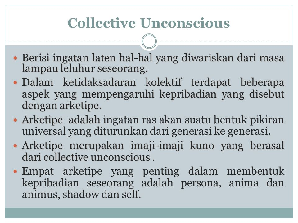 Personal Unconscious  Personal unconscious merupakan wilayah yang berdekatan dengan ego.  Terdiri dari pengalaman-pengalaman yang pernah disadari te
