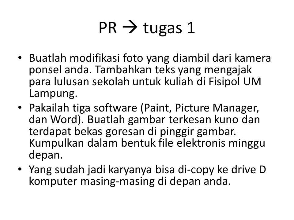PR  tugas 1 • Buatlah modifikasi foto yang diambil dari kamera ponsel anda. Tambahkan teks yang mengajak para lulusan sekolah untuk kuliah di Fisipol