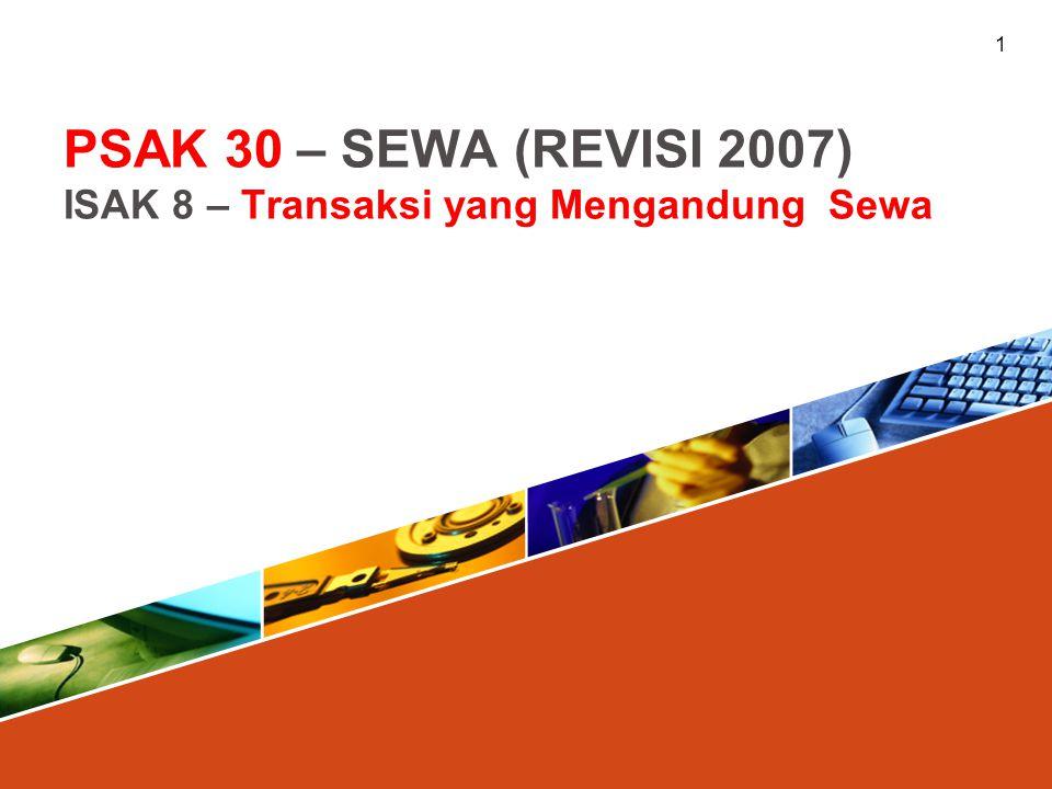 Agenda Ruang Lingkup dan Definisi 1 Klasifikasi Sewa 2 Laporan keuangan Lessee 3 Laporan keuangan lessor 4 2 ISAK 8 5