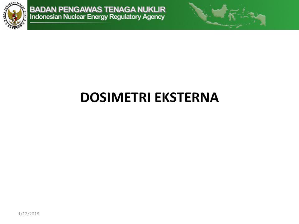 DOSIMETRI EKSTERNA 1/12/2013