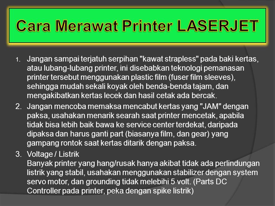 Printer laser mempunyai 6 (enam) langkah proses kerja 1.Cleaning, yaitu : Ketika tulisan telah dicetak keatas kertas dan drum terangkat keatas untuk m