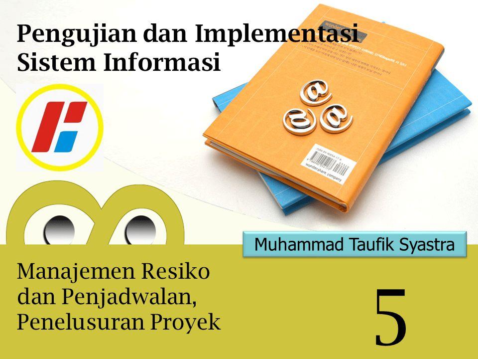 Muhammad Taufik Syastra 5 Pengujian dan Implementasi Sistem Informasi Manajemen Resiko dan Penjadwalan, Penelusuran Proyek