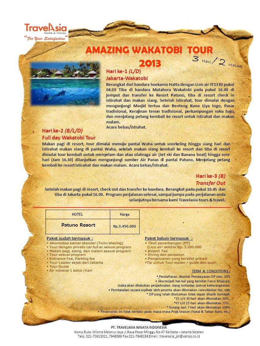 3 Hari / 2 Malam Hari ke-1 (L/D) Jakarta-Wakatobi Berangkat dari bandara Soekarno Hatta dengan Lion air JT1330 pukul 04.00 Tiba di bandara Matahora Wakatobi pada pukul 16.00 di jemput dan transfer ke Resort Patuno, tiba di resort check in istirahat dan makan siang.
