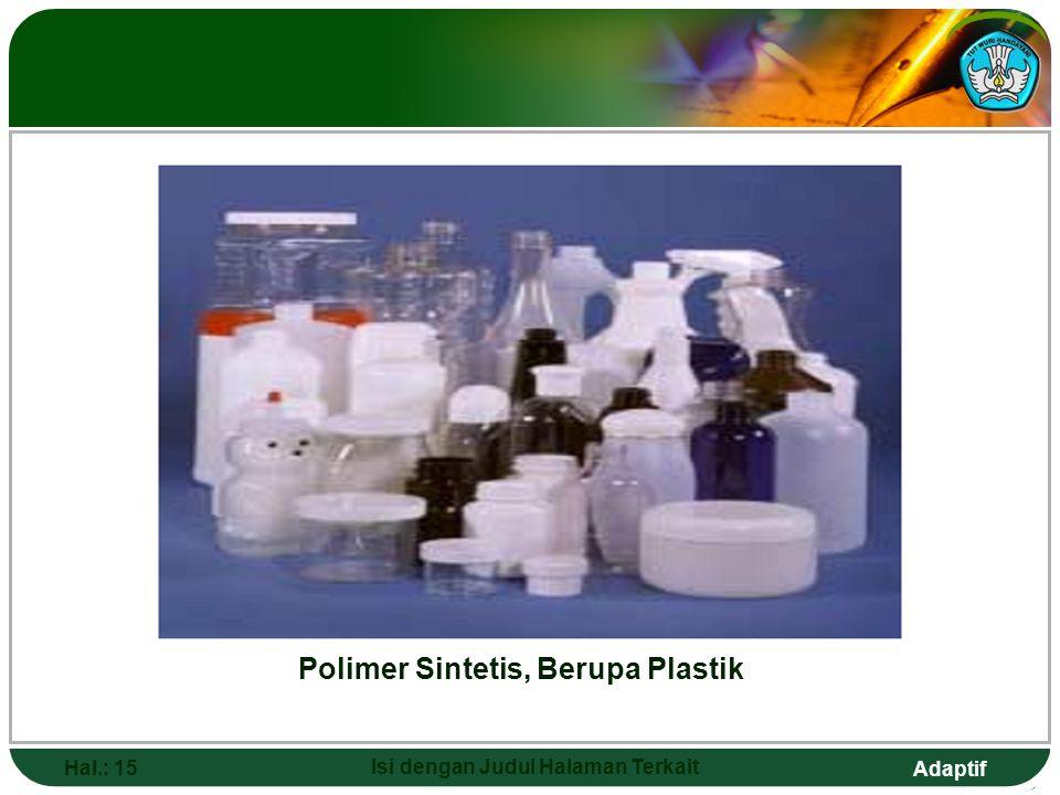 Adaptif Hal.: 14 Isi dengan Judul Halaman Terkait Struktur polimer termoplastik (a) dan termoset (b).