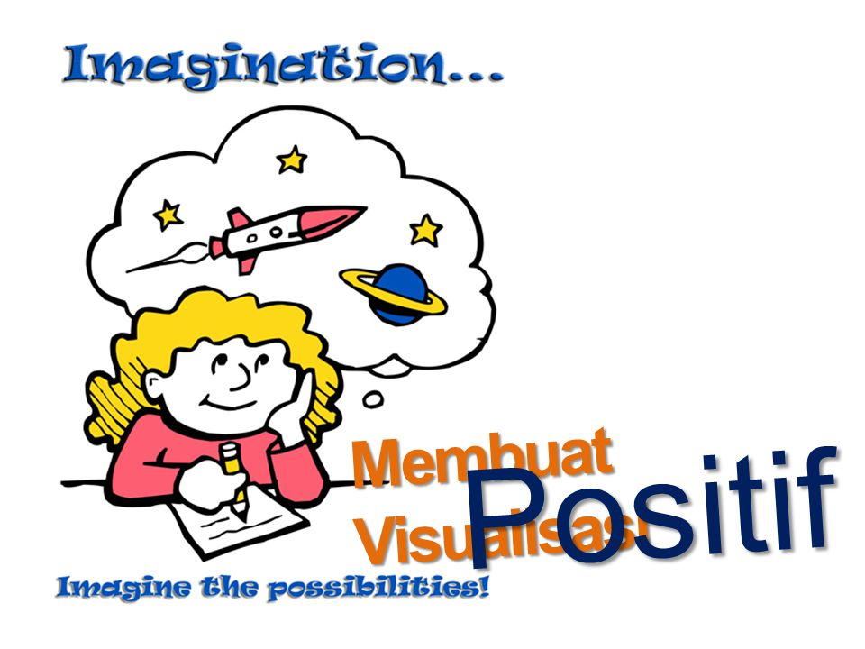 Membuat Visualisasi Positif