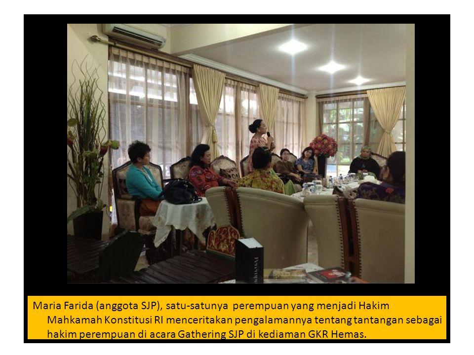 Foto-foto Gathering SJP Maria Farida (anggota SJP), satu-satunya perempuan yang menjadi Hakim Mahkamah Konstitusi RI menceritakan pengalamannya tentan