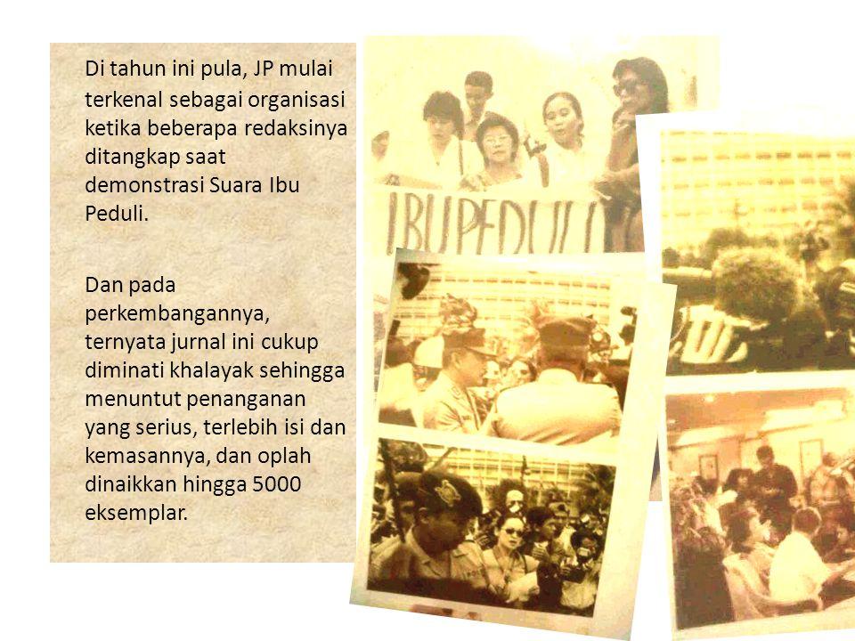 Jurnal Perempuan  Tahun 2000-sekarang Pada tahun ini Jurnal Perempuan menjadi organisasi yang profesional, didanai oleh berbagai penyandang dana sehingga kegiatan-kegiatannya dapat berjalan dengan rutin.