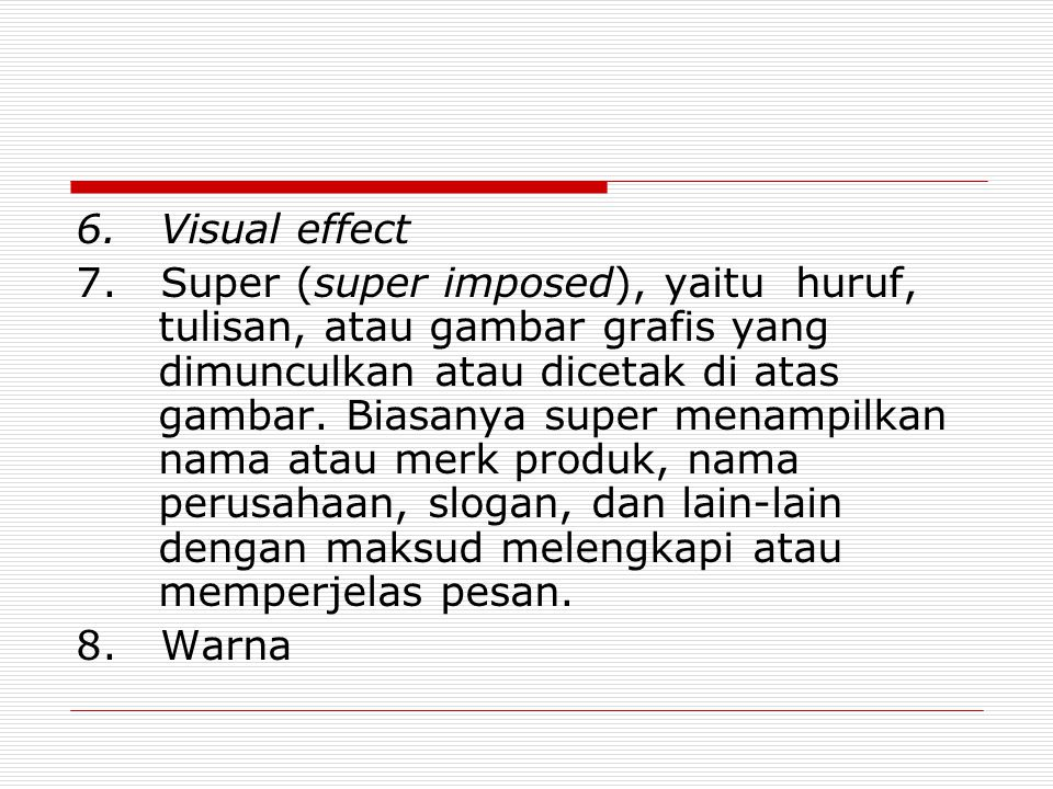6.Visual effect 7.
