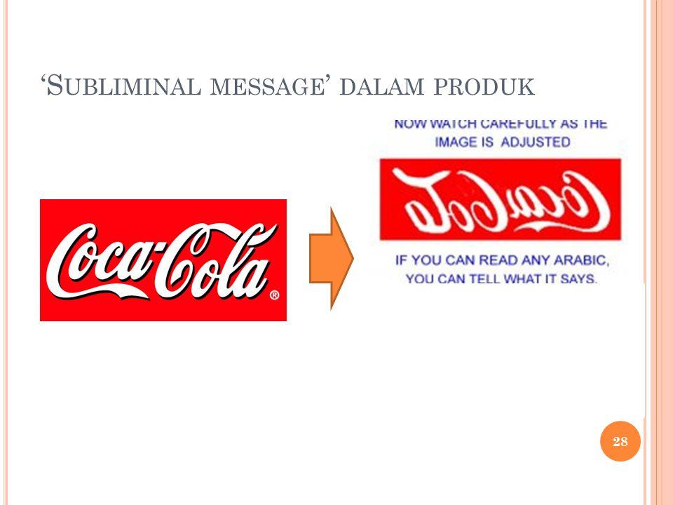 'S UBLIMINAL MESSAGE ' DALAM PRODUK No Mohammad, No Mecca (?) 28