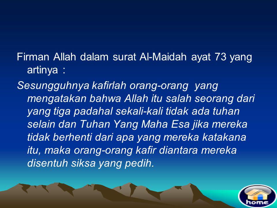 Ta'addud = berbilang atau lebih dari satu •Mustahil Allah lebih dari satu, sebab jika Allah ada dua atau lebih, pasti akan terjadi perbedaan pendapat