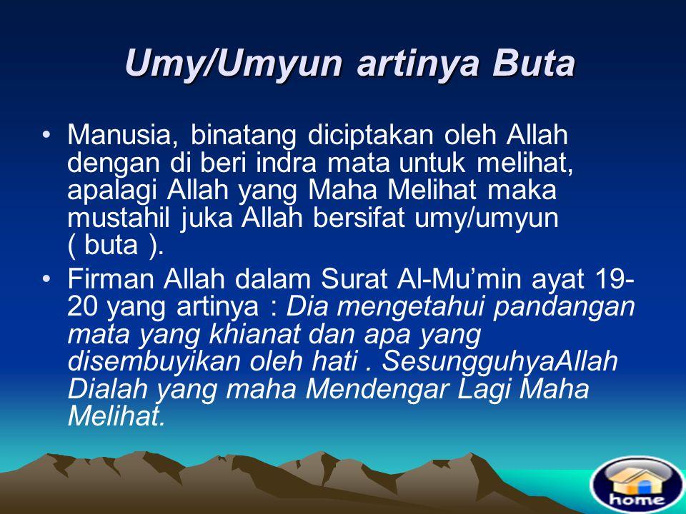 Firman Allah QS; Al-Baqoroh/2 : 256 Firman Allah QS; Al-Baqoroh/2 : 256 • artinya :Dan Dia Maha Mendengar lagi Maha Mengetahui.