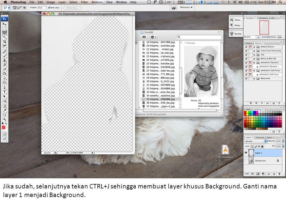Jika sudah, selanjutnya tekan CTRL+J sehingga membuat layer khusus Background.