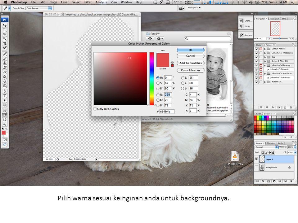 Pilih warna sesuai keinginan anda untuk backgroundnya.