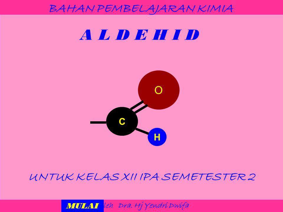 ALDEHID EVALUASI SALAH .A. propanal 8.