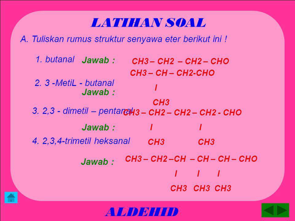 ALDEHID APLIKASI Penggunaan aldehid antara lain : 1.Formalin ( larutan metanal 40 % ) digunakan untuk mengawetkan preparat biologi 2.Urea formaldehida