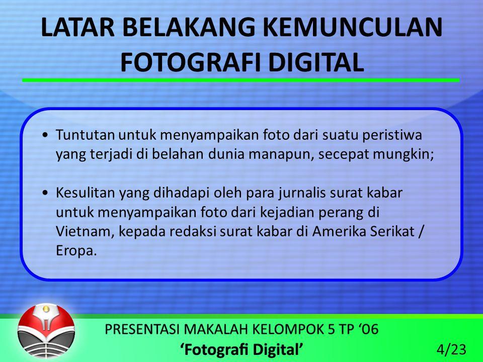 Keuntungan dari Pemanfaatan Teknologi Fotografi Digital 1.