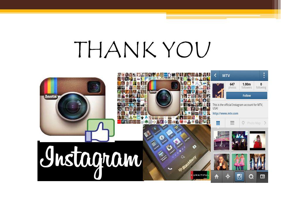 KESIMPULAN •Instagram merupakan jejaring sosial yang banyak diminati sekarang. Mulai dari eksistensi diri di dunia maya, berkomunikasi antar kerabat,