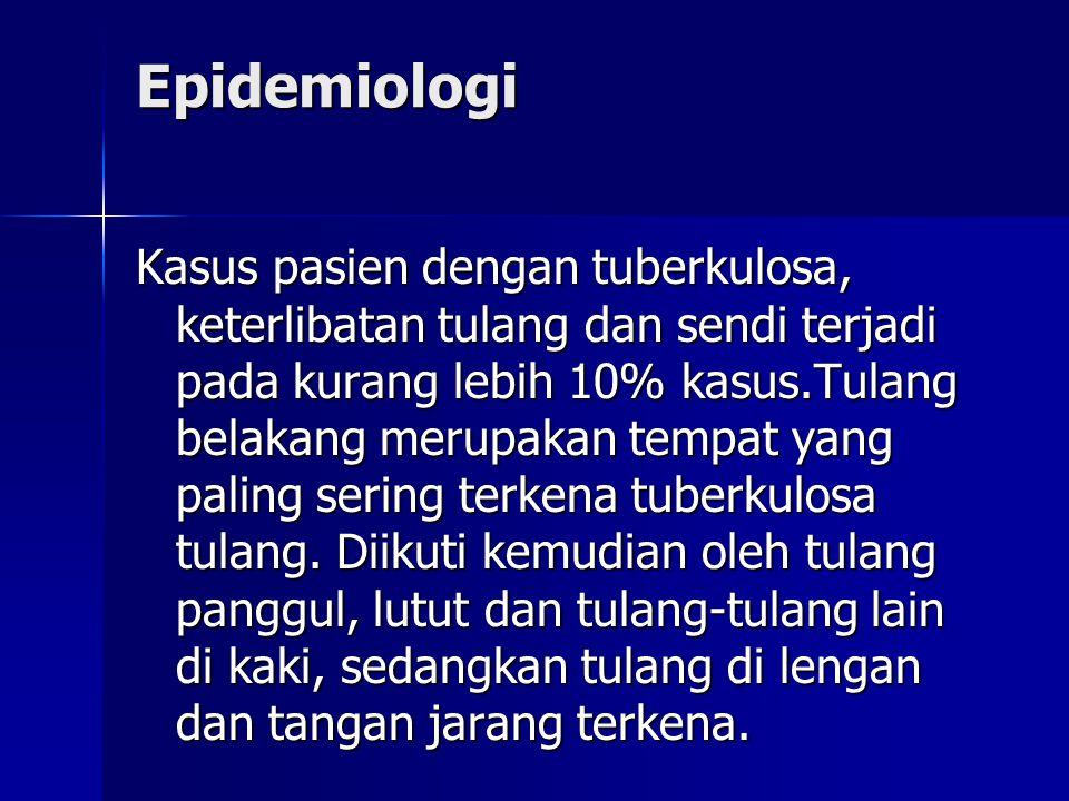 Kasus pasien dengan tuberkulosa, keterlibatan tulang dan sendi terjadi pada kurang lebih 10% kasus.Tulang belakang merupakan tempat yang paling sering terkena tuberkulosa tulang.