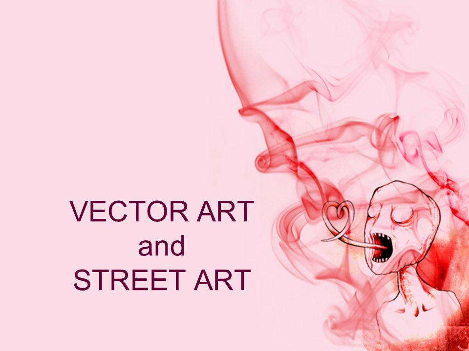 VECTOR ART and STREET ART