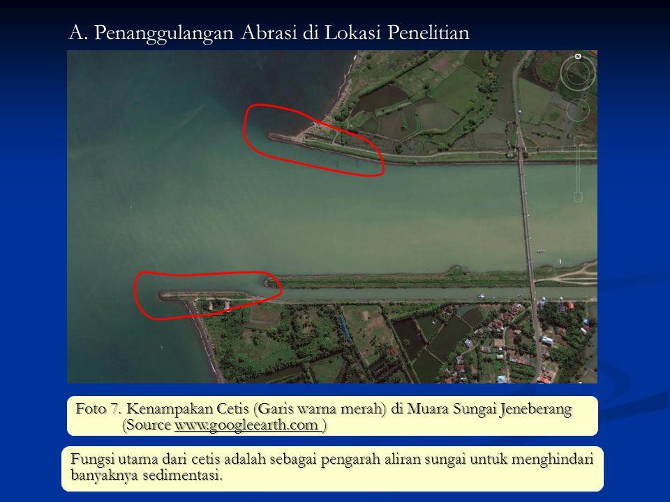 A. Penanggulangan Abrasi di Lokasi Penelitian Foto 7. Kenampakan Cetis (Garis warna merah) di Muara Sungai Jeneberang (Source www.googleearth.com ) Fu