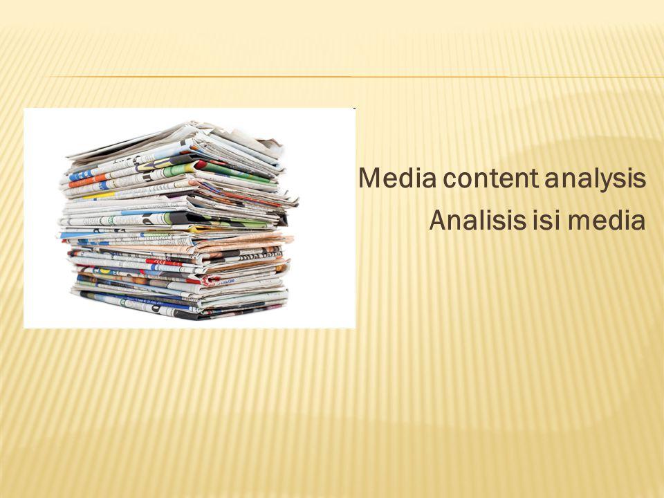 Media content analysis Analisis isi media