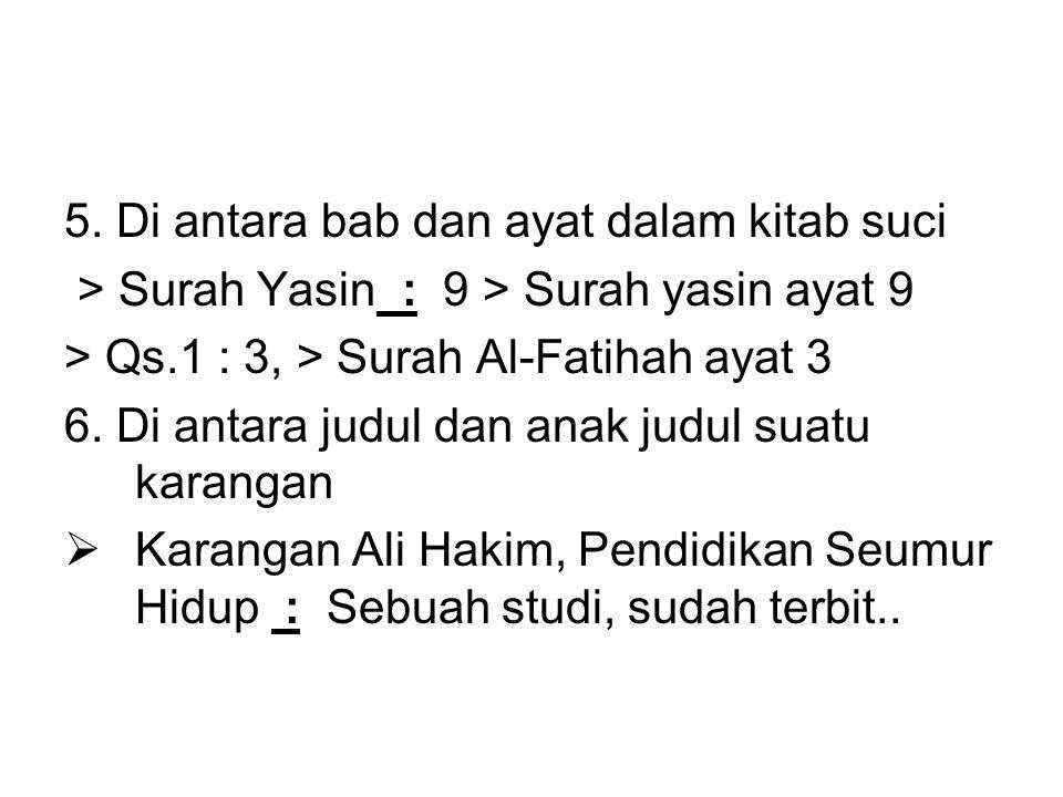 5. Di antara bab dan ayat dalam kitab suci > Surah Yasin : 9 > Surah yasin ayat 9 > Qs.1 : 3, > Surah Al-Fatihah ayat 3 6. Di antara judul dan anak ju