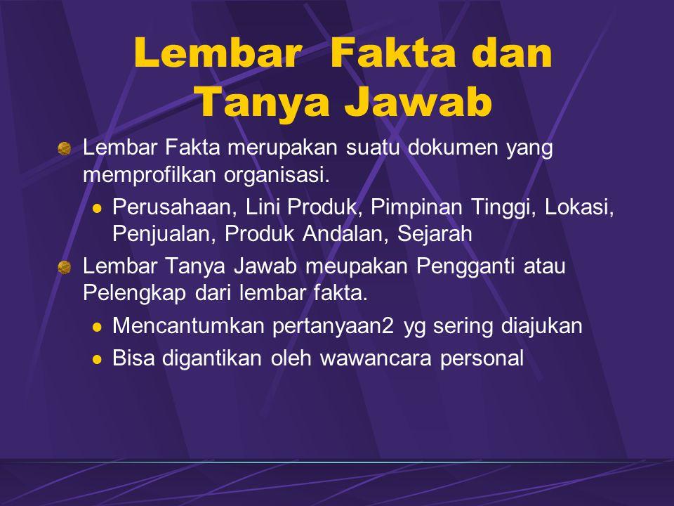 Lembar Fakta dan Tanya Jawab Lembar Fakta merupakan suatu dokumen yang memprofilkan organisasi.