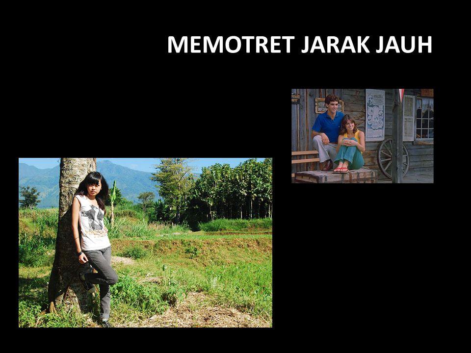 MEMOTRET JARAK JAUH