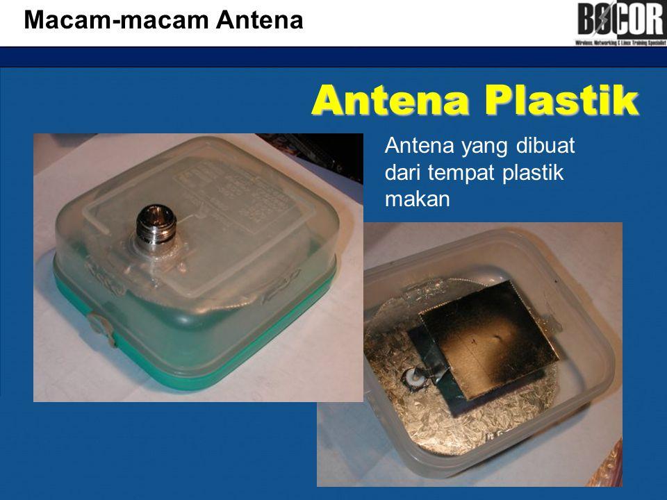 Antena Plastik Macam-macam Antena Antena yang dibuat dari tempat plastik makan