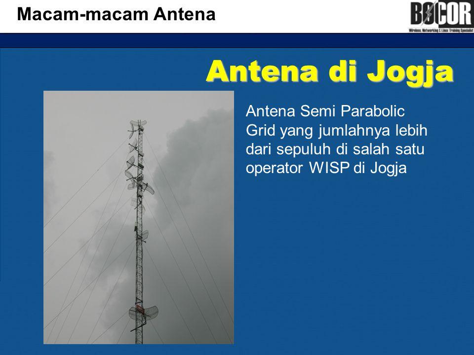 Antena di Jogja Macam-macam Antena Antena Semi Parabolic Grid yang jumlahnya lebih dari sepuluh di salah satu operator WISP di Jogja