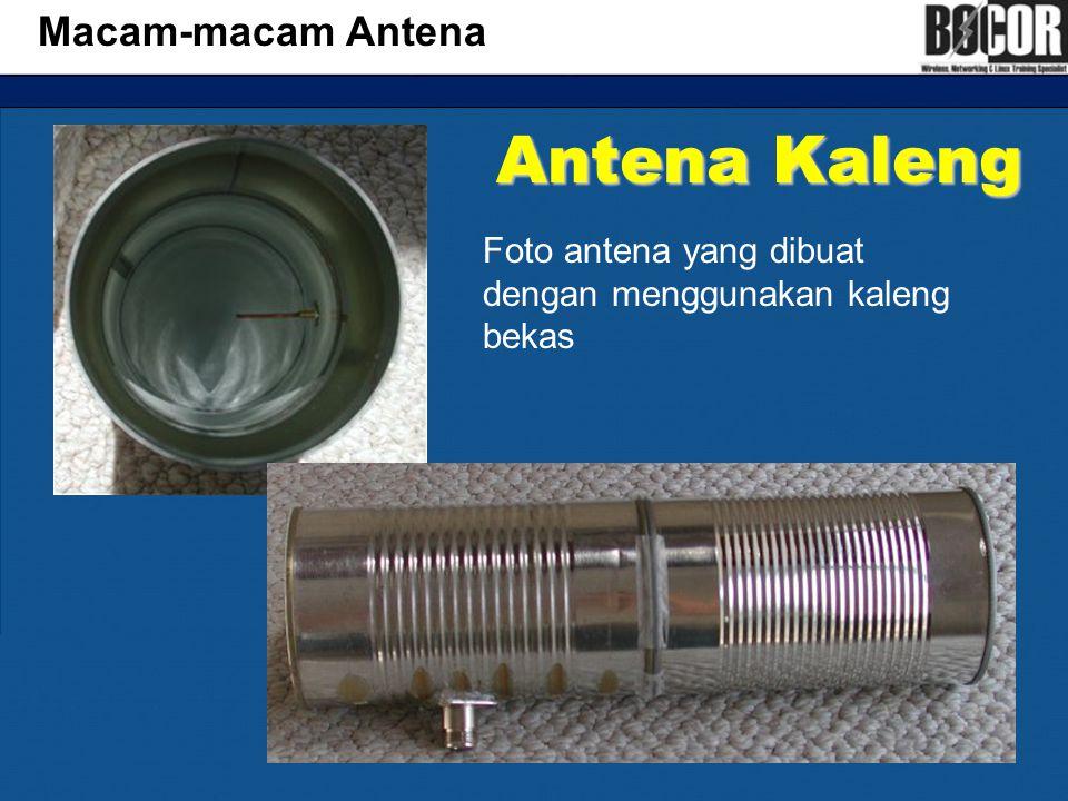 Antena Kaleng Macam-macam Antena Foto antena yang dibuat dengan menggunakan kaleng bekas