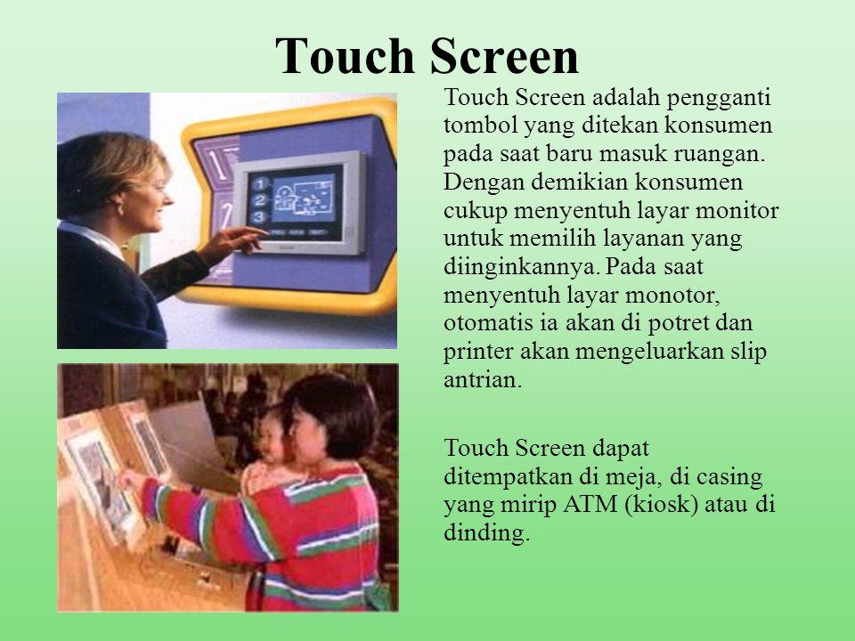 Tombol Service •Waktu konsumen masuk, ia akan menekan satu dari beberapa tombol service sesuai dengan banyaknya service.