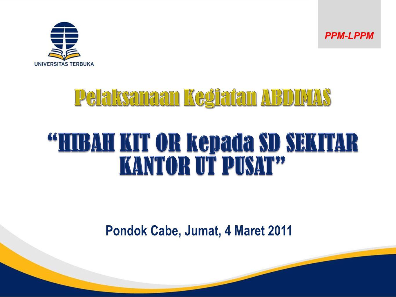 PPM-LPPM Pondok Cabe, Jumat, 4 Maret 2011