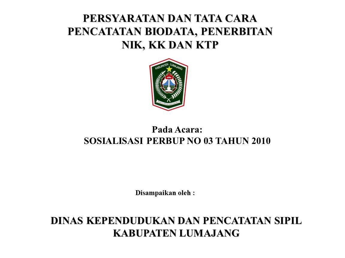 41  Surat Keterangan Kehilangan dari Kepala Desa/Lurah;  KK yang rusak;  Foto copy atau menunjukkan dokumen kependudukan dari salah satu anggota keluarga; atau  Dokumen keiimigrasian bagi OA.