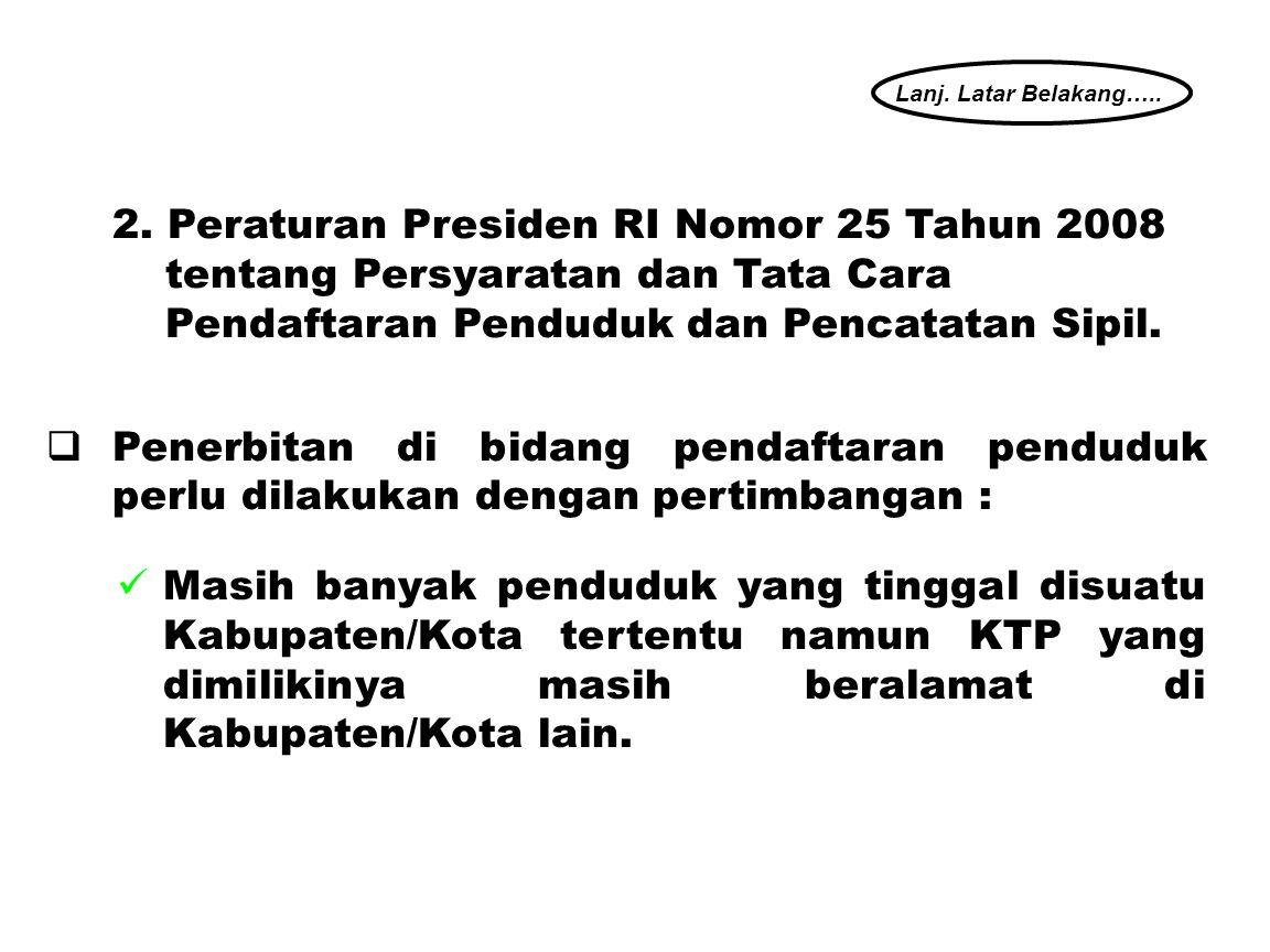 13  Pddk WNI dan OA yang memiliki Izin Tinggal Tetap yang telah berumur 17 tahun atau telah kawin/pernah kawin wajib memiliki KTP.