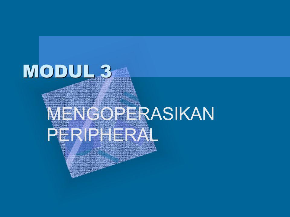 MODUL 3 MENGOPERASIKAN PERIPHERAL
