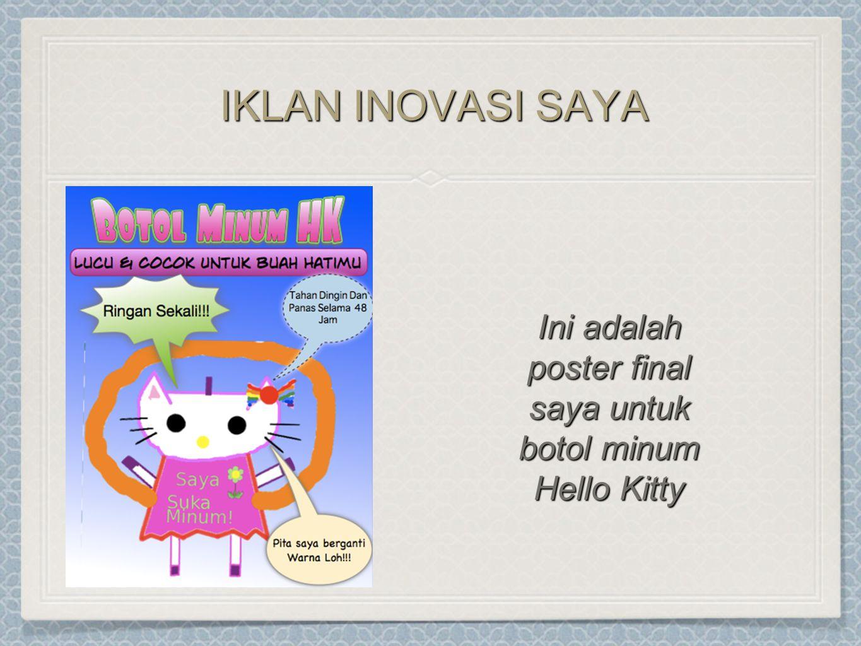 IKLAN INOVASI SAYA Ini adalah poster final saya untuk botol minum Hello Kitty