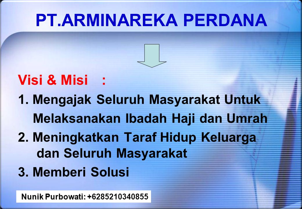 PT. ARMINAREKA PERDANA PROGRAM BAGI CALON JAMA'AH : Nunik Purbowati: + Nunik Purbowati: +622151330846