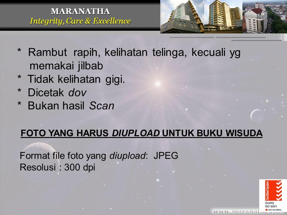 MARANATHA Integrity, Care & Excellence CONTOH FOTO BAA – QUALITY ISO 9001 CONTOH UNTUK BUKU WISUDA CONTOH UNTUK IJAZAH