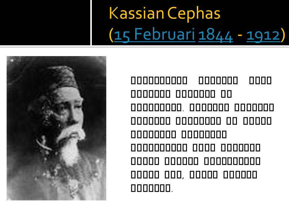 Kassian Cephas (15 Februari 1844 - 1912)15 Februari18441912 Fotografer Pribumi yang menjadi pelopor di Indonesia.