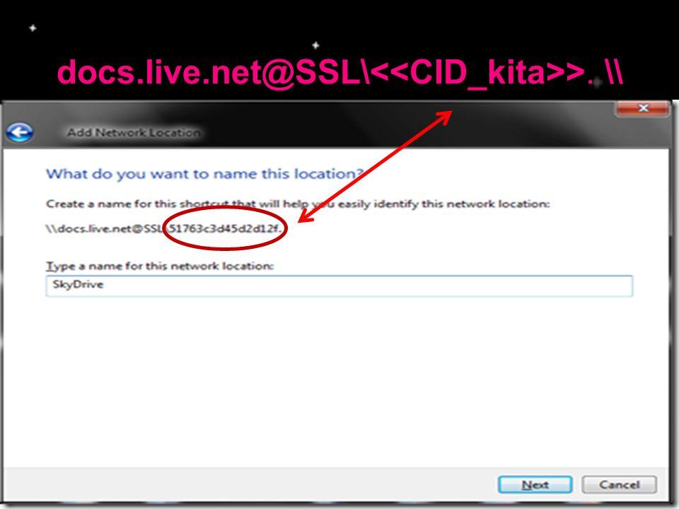 docs.live.net@SSL\<<CID_kita>>. \\