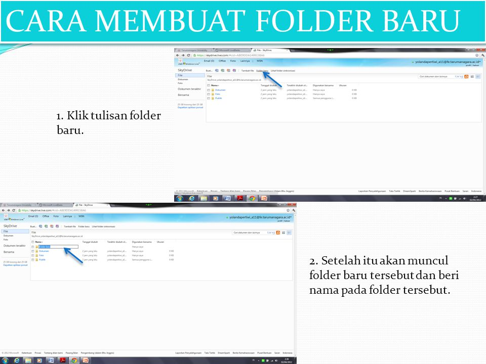 1. Klik tulisan folder baru. 2. Setelah itu akan muncul folder baru tersebut dan beri nama pada folder tersebut. CARA MEMBUAT FOLDER BARU